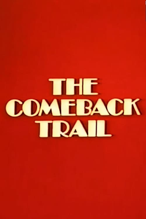 The Comeback Trail