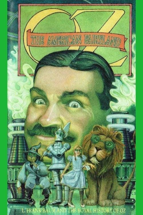 Oz: The American Fairyland