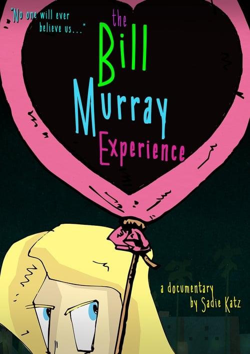 ©31-09-2019 The Bill Murray Experience full movie streaming