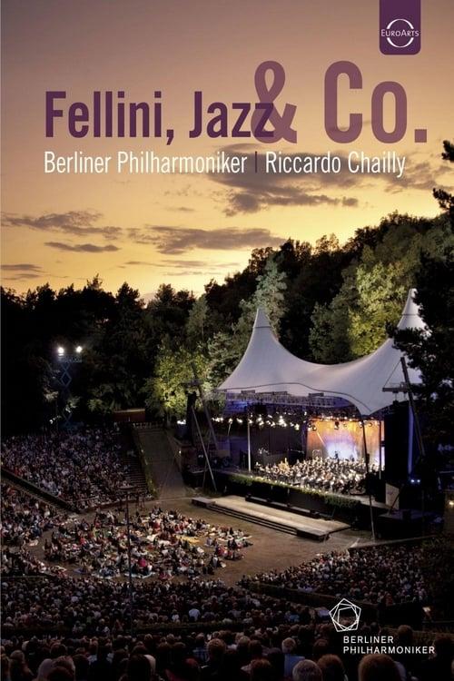 Waldbühne 2011: Fellini, Jazz & Co