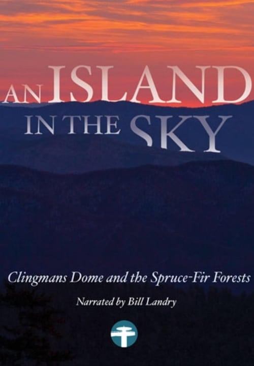 Smoky Mountain Explorer - An Island in the Sky