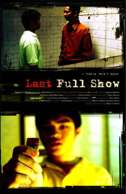 Last Full Show