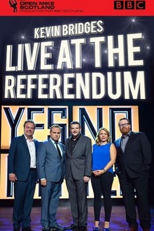 Kevin Bridges: Live at the Referendum