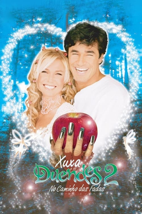Xuxa and the Elves 2: The Road of The Fairies
