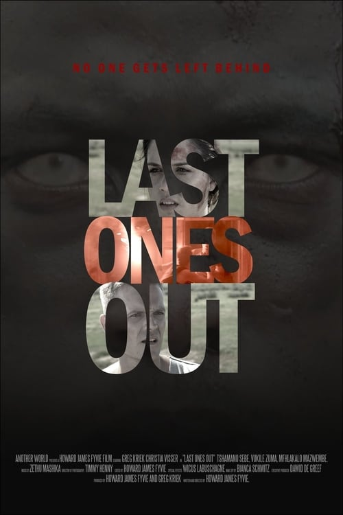 Watch Last Ones Out Full Movie Download