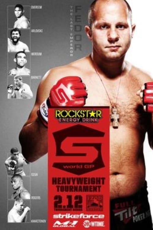 Strikeforce World Grand Prix Quarter-Finals: Fedor vs. Silva