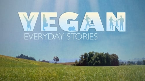 Vegan: Everyday Stories