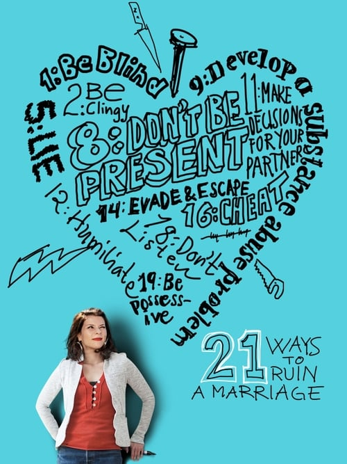 Watch 21 Ways to Ruin a Marriage Full Movie Download