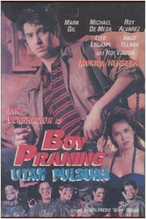 Boy Praning: Utak Pulbura