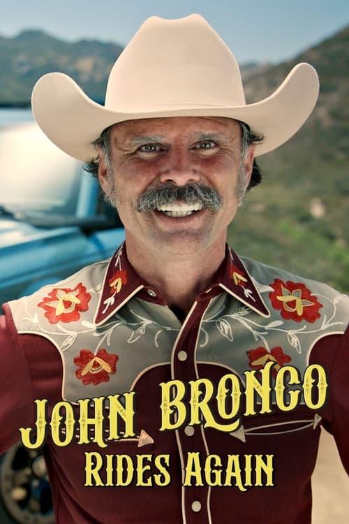 John Bronco Rides Again