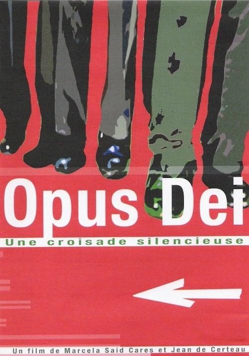 Opus Dei - Una cruzada silenciosa