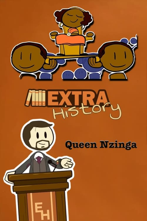 Watch Extra History Queen Nzinga Full Movie Download