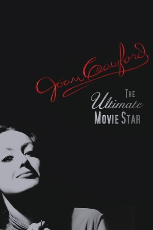 Joan Crawford: The Ultimate Movie Star