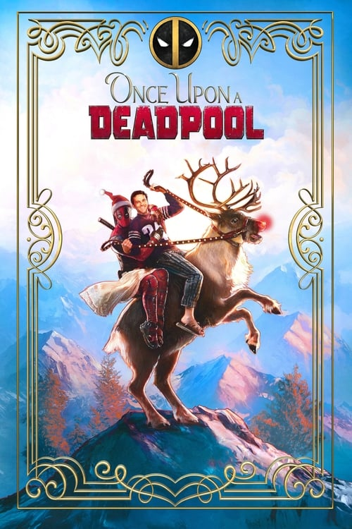 Watch Once Upon a Deadpool (2018) HD Movie Streaming