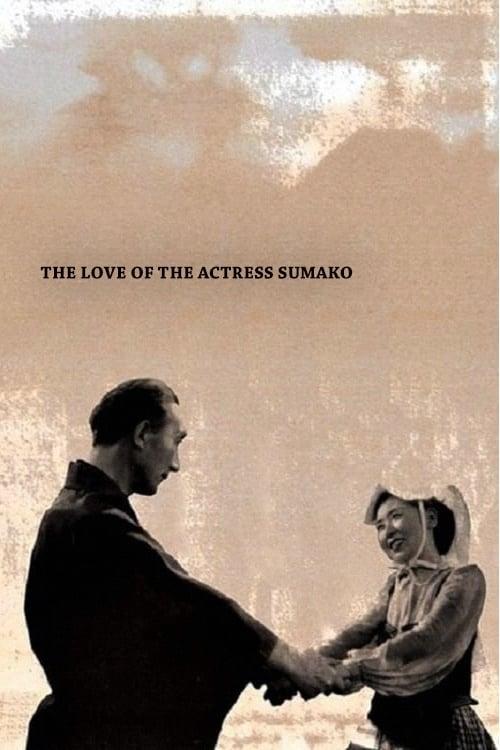 The Love of the Actress Sumako
