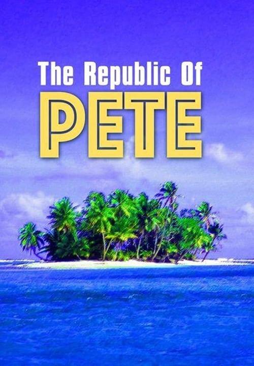Republic of Pete
