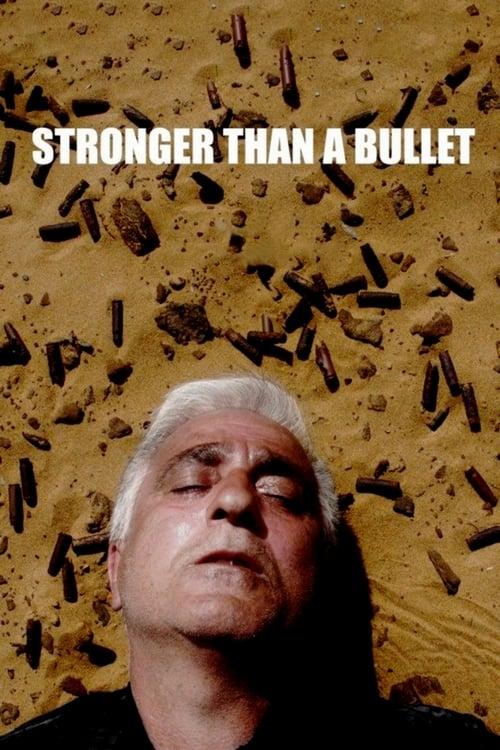 Stronger Than a Bullet
