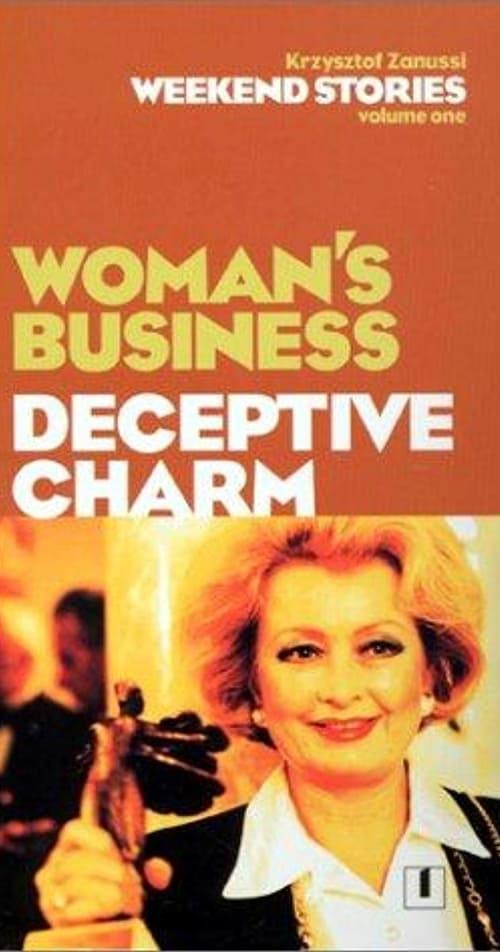 Weekend Stories: Deceptive Charm