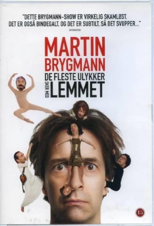 Martin Brygmann - De Fleste Ulykker Sker Med Lemmet