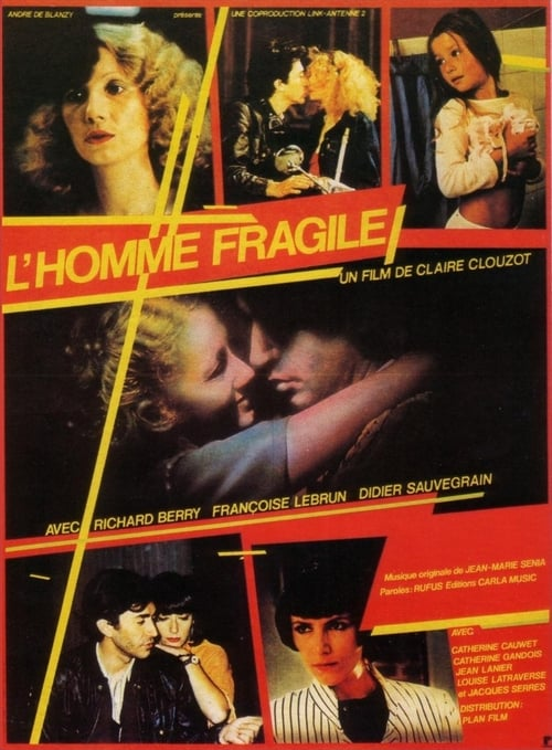 Watch L'homme fragile Full Movie Download
