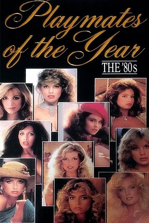 Playboy Playmates of the Year: The 80's