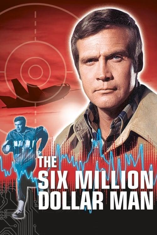 The Six Million Dollar Man