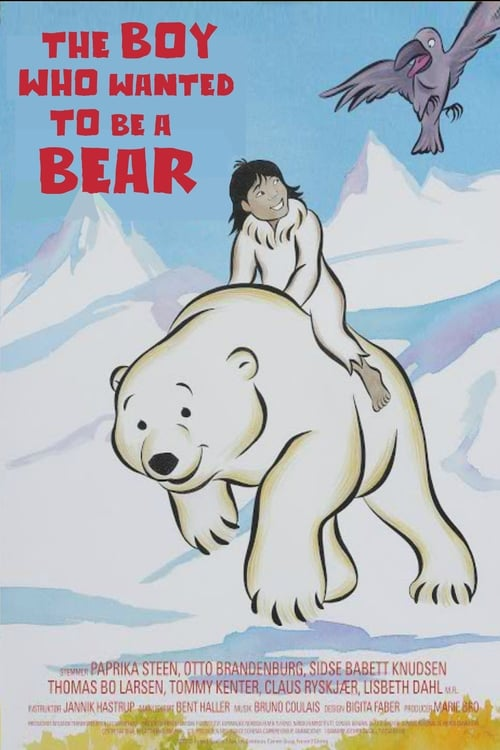 The Boy Who Wanted to Be a Bear