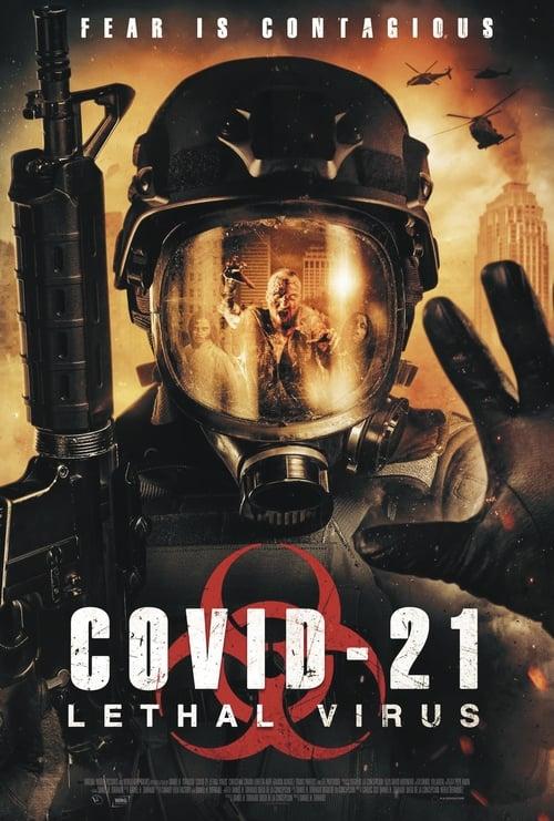 COVID-21 Lethal Virus