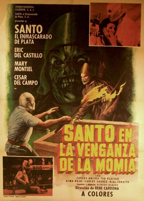 Santo and the Vengeance of the Mummy