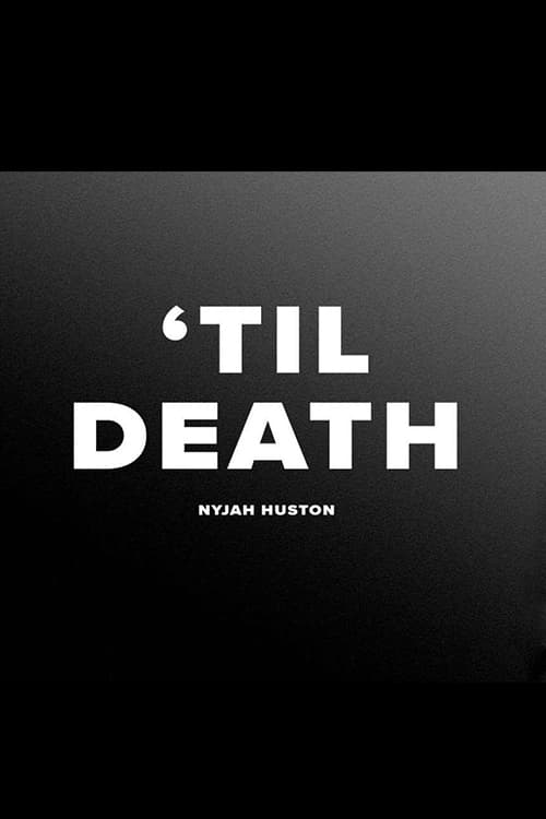 Nyjah - 'Til Death