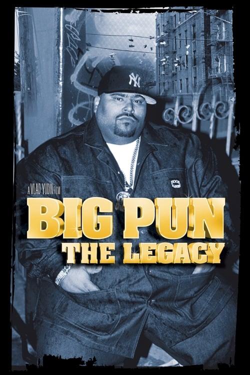 Big Pun: The Legacy