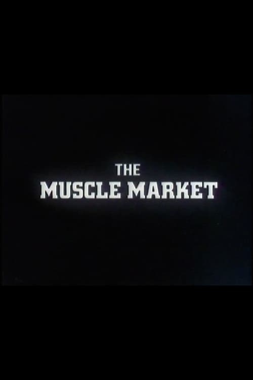 The Muscle Market