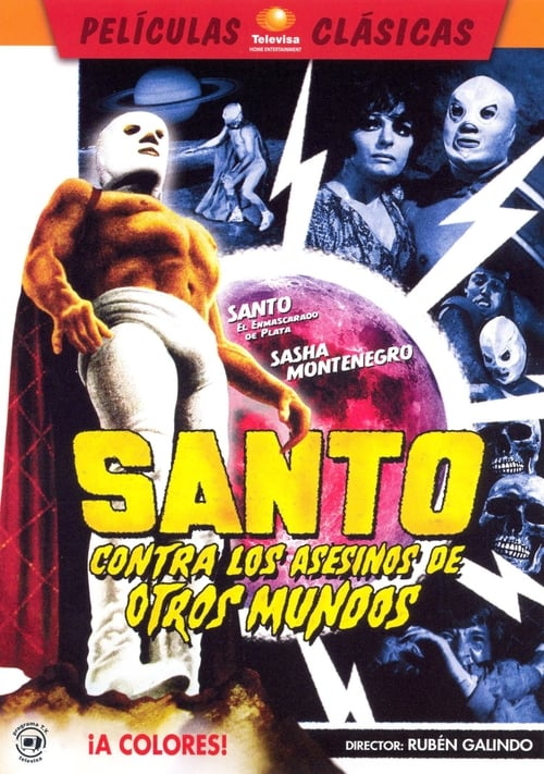 Santo vs. the Killers from Other Worlds