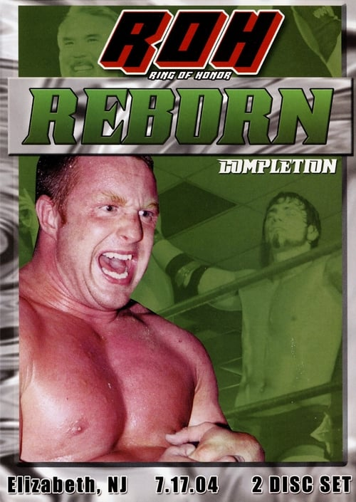 ROH Reborn: Completion