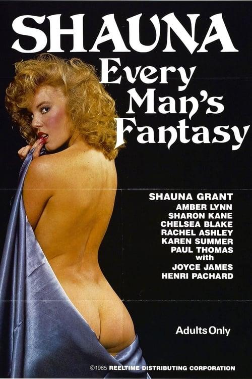 Shauna: Every Man's Fantasy