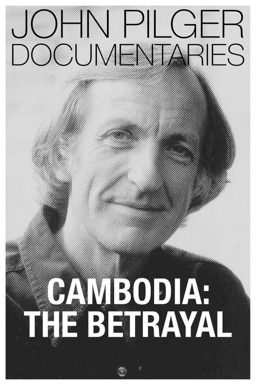 Cambodia: The Betrayal