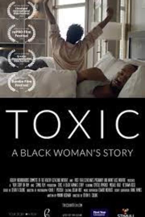 Toxic: A Black Woman's Story