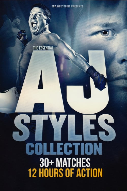 The Essential AJ Styles Collection
