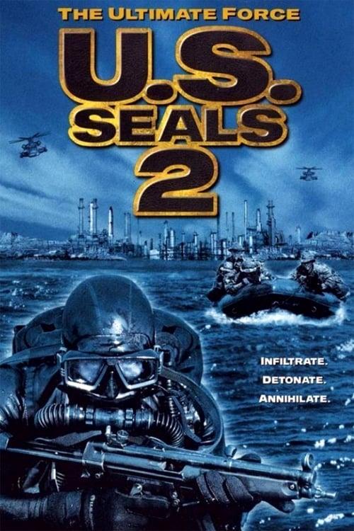 U.S. Seals II: The Ultimate Force