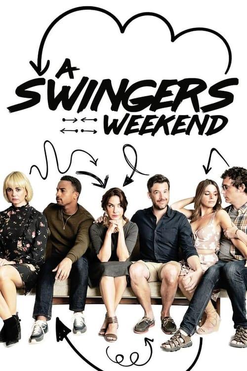 A Swingers Weekend (2018-04-18)