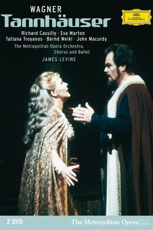 The Metropolitan Opera - Wagner: Tannhäuser