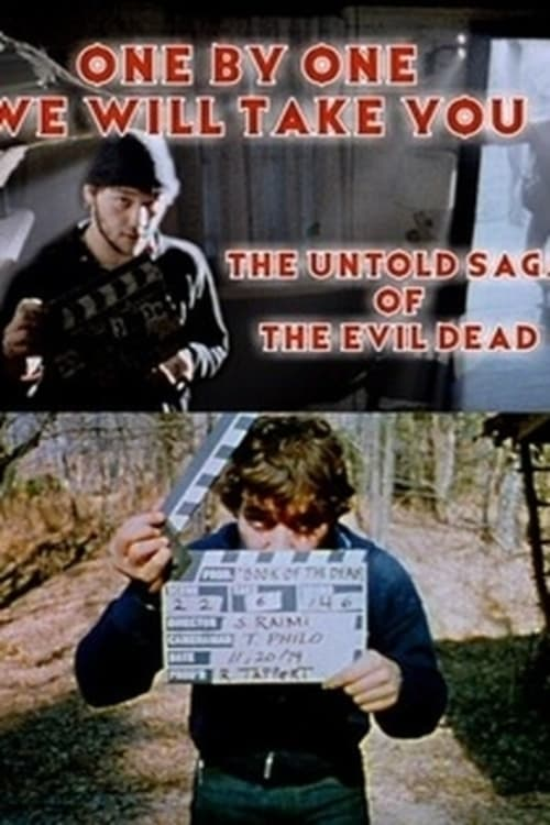 One by One We Will Take You: The Untold Saga of The Evil Dead