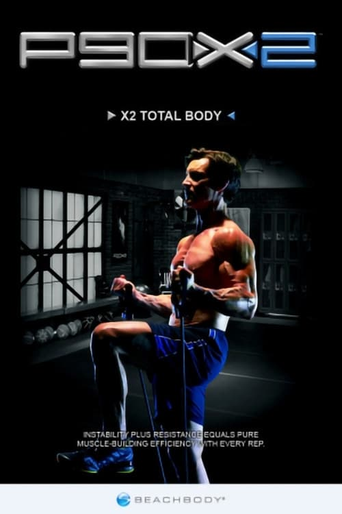 P90X2 - X2 Total Body