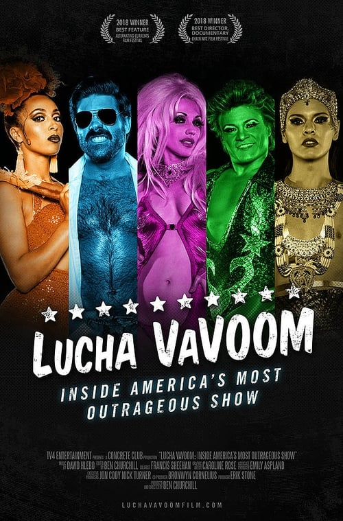 Lucha VaVoom: Inside America's Most Outrageous Show