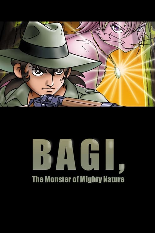 Bagi: The Monster of Mighty Nature