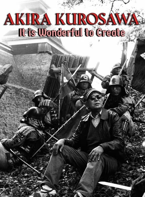 Akira Kurosawa: It Is Wonderful to Create: Dodes'ka-den