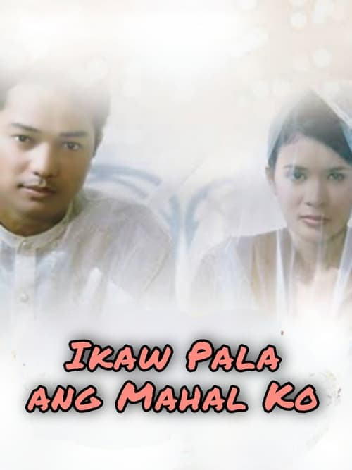 Ikaw Pala Ang Mahal Ko