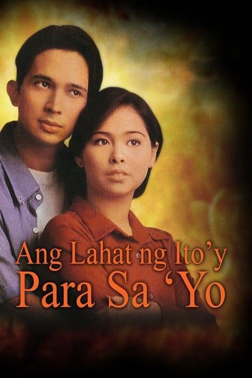Ang Lahat ng Ito'y Para Sa'yo