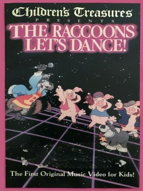The Raccoons: Let's Dance!