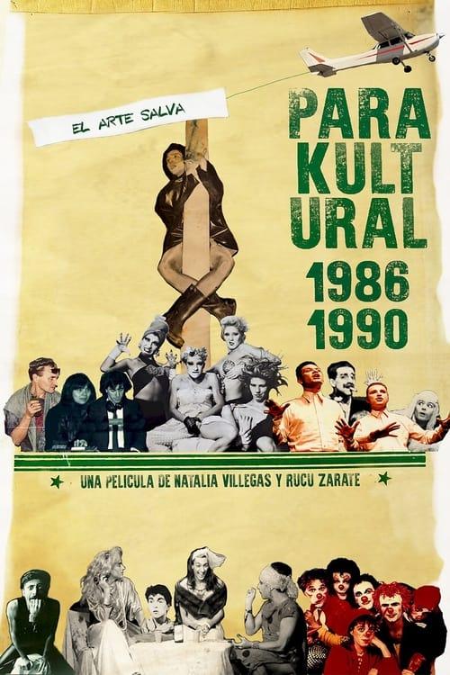 Parakultural: 1986-1990